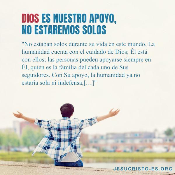 Aforismos de la Vida - Dios es nuestro apoyo, no estaremos solos