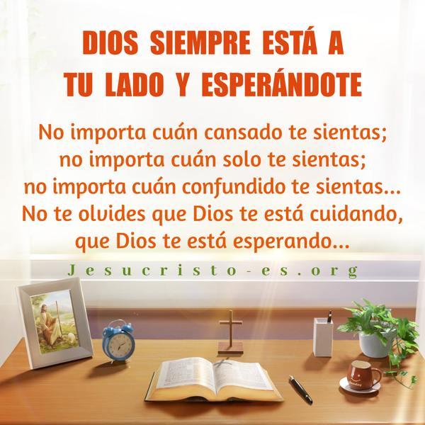 Dios siempre está a tu lado y esperándote