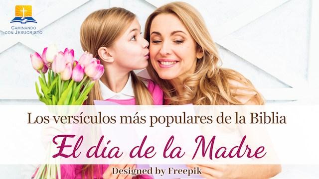Los versículos bíblicos imprescindibles para leer en el día de la Madre: Aprender a respetar a la mamá
