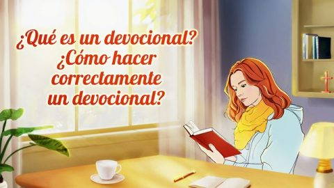 ¿Qué es un devocional? ¿Cómo hacer correctamente un devocional?